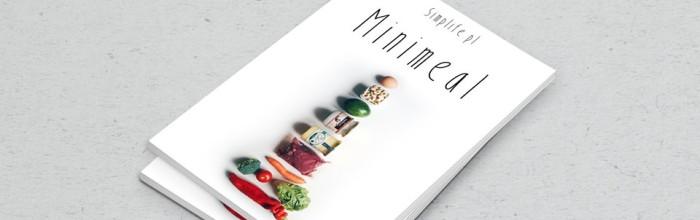 """Książka kucharska """"Minimeal"""" do ściągnięcia :)"""