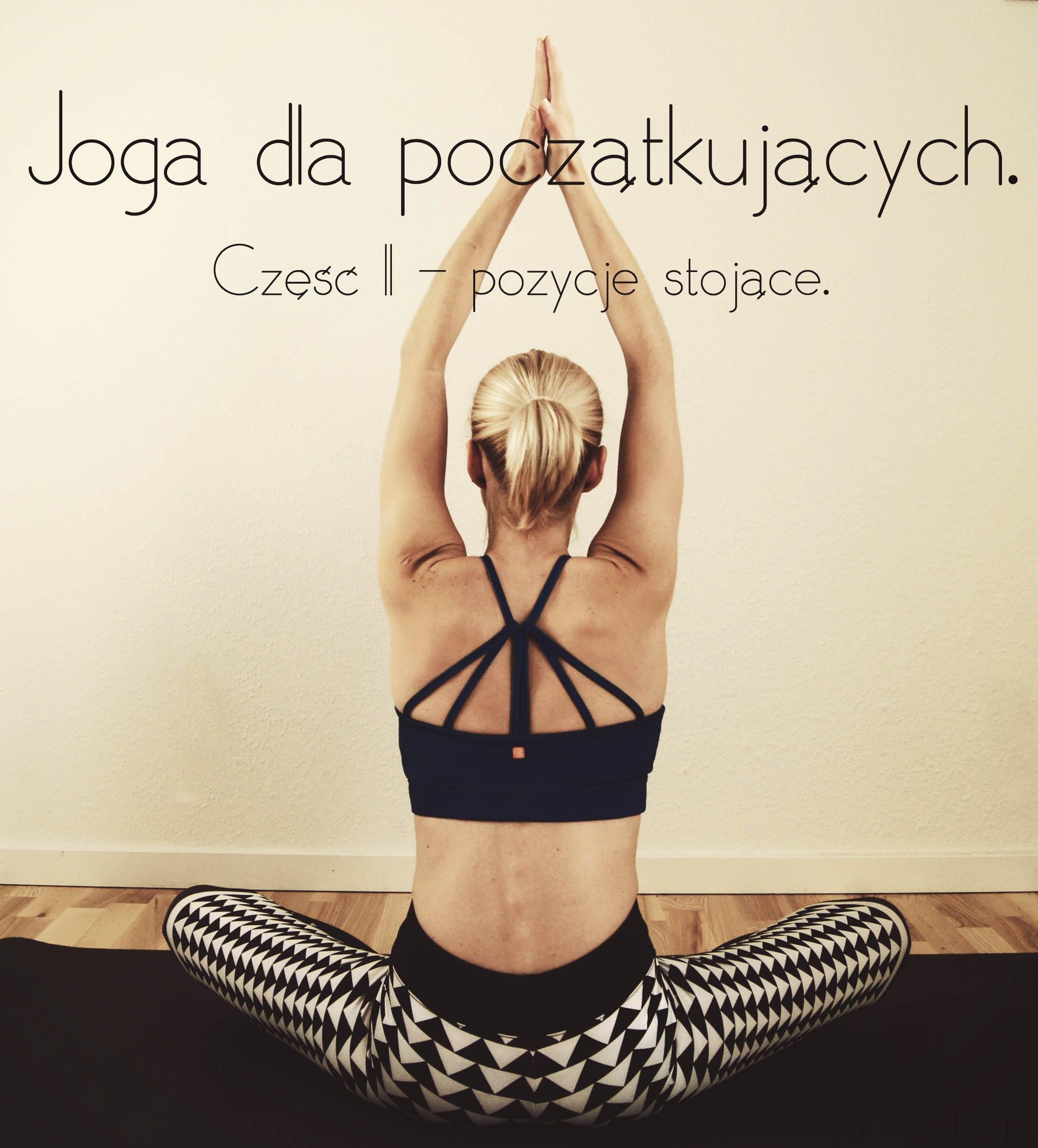 pozycje jogi - zacznij z nami - joga dla początkujących