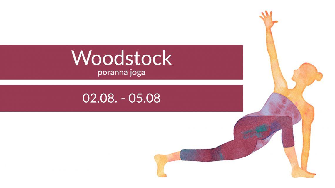 Joga na Woodstocku! 02.08-05.08.2017
